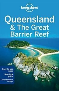 Lonely Planet Queensland and the Great Barrier Reef by Meg Worby, Lonely Planet…