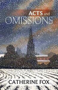 Acts-and-Omissions-von-Catherine-Fox-2015-Taschenbuch
