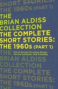 The-Complete-Short-Stories-The-1960s-Part-1-von-Brian-W-Aldiss-2015