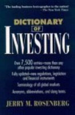 Dictionary of Investing (Business Dictionary Series), Rosenberg, Jerry M., Used;
