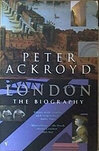 London The Biography by Peter Ackroyd 9780099422587