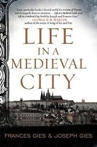 Life in a Medieval City, Gies, Joseph, Gies, Frances, New Book