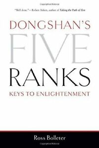 Dongshan's Five Ranks: Keys to Enlightenment by Ross Bolleter (Paperback, 2014)