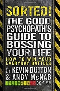 Sorted The Good Psychopath039s Guide to Bossing Your Life Good Condition Book - <span itemprop=availableAtOrFrom>Rossendale, United Kingdom</span> - Your satisfaction is very important to us. Please contact us via the methods available within eBay regarding any problems before leaving negative feedback. Any defects, damages, or mat - Rossendale, United Kingdom