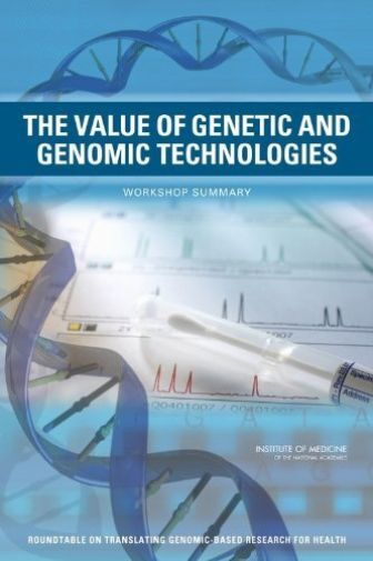 Value Of Genetic And Genomic Techno  BOOK NEW