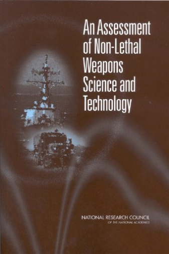 Nsb-Assessment Of Non-Lethal Weapons Sc  BOOK NEW