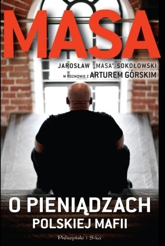 MASA o pieniadzach polskiej mafii, Artur Gorski, polish book