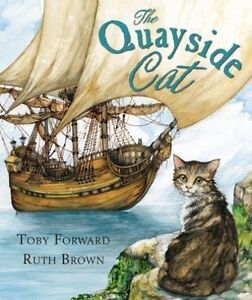 The Quayside Cat, Forward, Toby, New Book