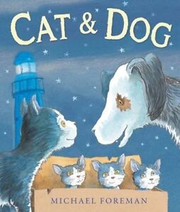 Cat-and-Dog-Foreman-Michael-New-Book-mon0000102391