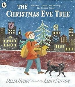 The Christmas Eve Tree by Delia Huddy New Paperback Book Kids Xmas Bestseller