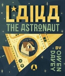 Laika-the-Astronaut-by-Owen-Davey-Paperback-2014