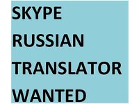 Russian speaker required to give translations over Skype.