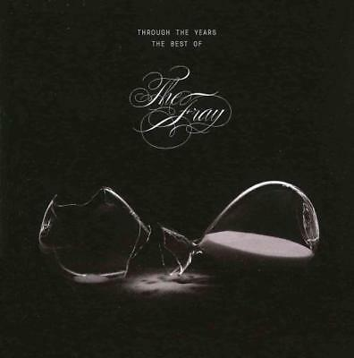 THE FRAY - THROUGH THE YEARS: THE BEST OF THE FRAY * NEW (Best Of The Fray)