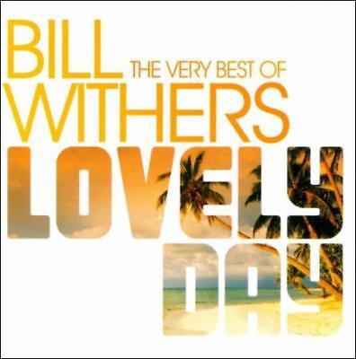 BILL WITHERS - LOVELY DAY: THE VERY BEST OF BILL WITHERS NEW (The Best Of Bill Withers Lovely Day)