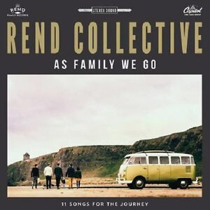 REND COLLECTIVE - AS FAMILY WE GO: DELUXE EDITION CD ALBUM (August 21st 2015)