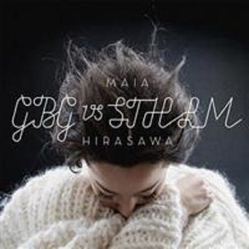 "Maia Hirasawa - ""Gbg vs Sthlm"" - 2009"