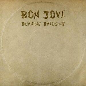 BON JOVI - BURNING BRIDGES: CD ALBUM (August 21st 2015)