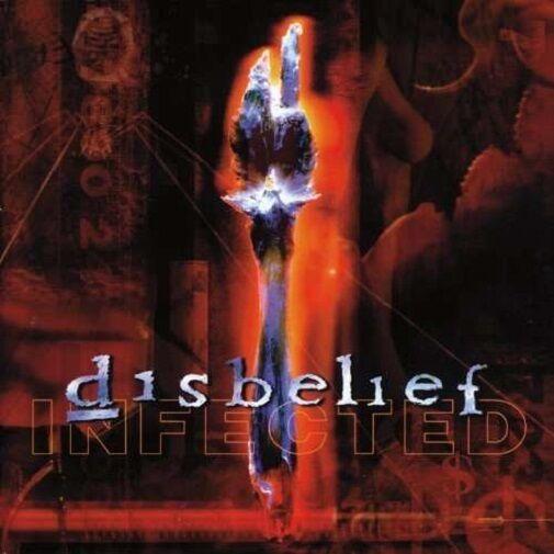 DISBELIEF - Infected  [Re-Release] DIGI