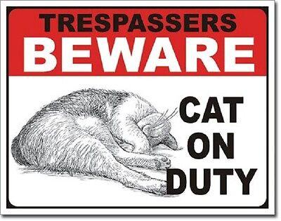 No Trespassing Beware Cat On Duty Funny Humor Bar Wall Decor Metal Tin Sign New - Caterpillar Decorations