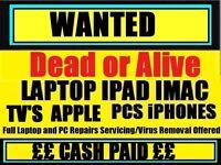 **WANTED** Faulty / Broken Laptop / Macbook / ipad Etc
