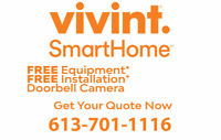 FREE INSTALLATION* Vivint Home Security - Call 613-701-1116