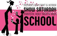 Mother's Day Craft & Vendor Show VENDORS WANTED