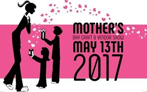 Mother's Day Craft & Small Business Show