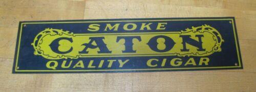 SMOKE CATON QUALITY CIGAR  Original 1920s Tin Store Advertising Sign