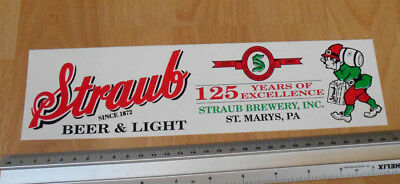 Straub Beer 1872 - 1997 St Mary's PA USA  - Bumper Sticker