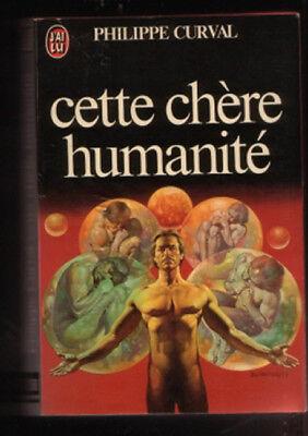 J'ai Lu 1258 Philippe Curval CETTE CHERE HUMANITE