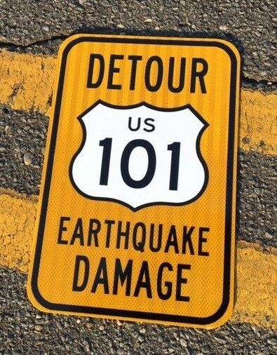 "US 101 CALIFORNIA Road Sign Hollywood earthquake DETOUR 12""x18"" UNUSED highway"