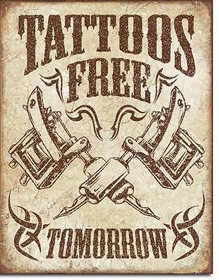 Tattoo gratis ( morgen )  Vintage Design Metall Shop Werbung Schild