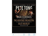 2 tickets for Pete Tong Ibiza Classics at the O2 - Thu 1st Dec