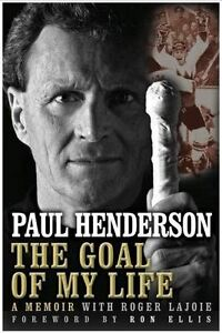 Paul Henderson, the goal of my life (Hockey, 72 Summit Serries)