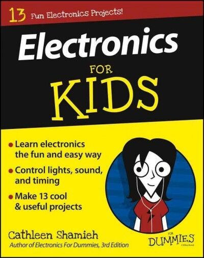 Electronics for Kids for Dummies, Paperback by Shamieh, Cathleen, ISBN-13 978...