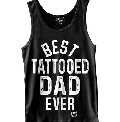 Best Tattooed Dad Ever Tank Top by Cartel Ink