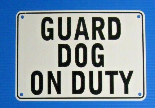 """GUARD DOG ON DUTY"" 10"" x 7"" WARNING SIGN, METAL, HEAVY DUTY"