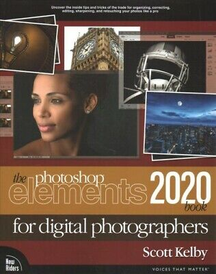Photoshop Elements 2020 Book : For Digital Photographers, Paperback by Kelby,...