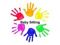 Weekend babysitting/ weekdays- Evening baby sitting.