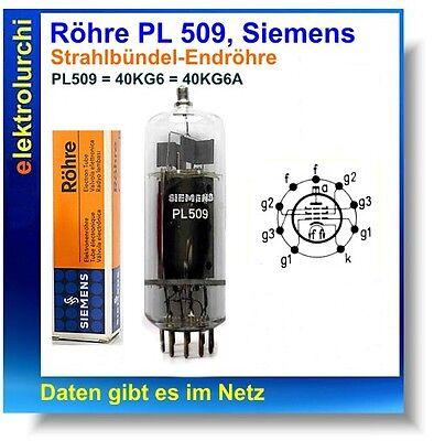 1St. Röhre PL509, Siemens, Strahlbündel-Endröhre, PL509 = 40KG6 = 40KG6A