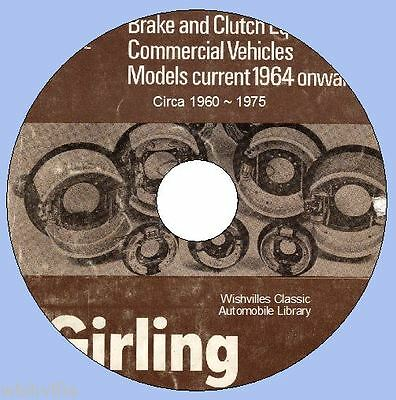 Girling Commercial Brake  Clutch Information  circa 1959 ~ 1976 DVD ROM