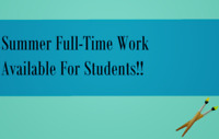 Looking for Student Workers for Summer Full-time Work