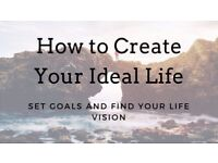 Maintaining Your Ideal Life - Techniques to Bring your dreams to Life