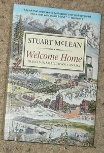 Welcome Home - Travels in Smalltown Canada - BOOK