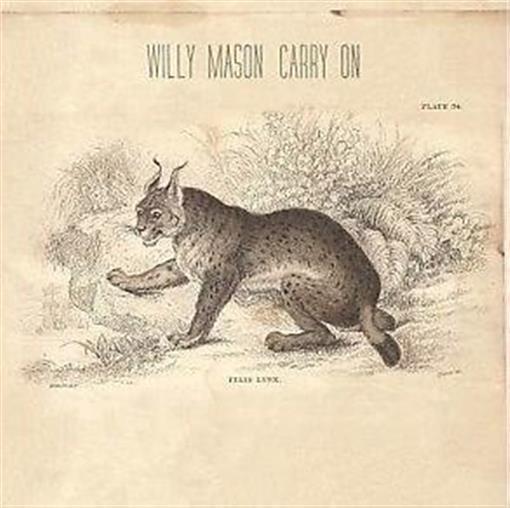 WILLY MASON Carry On DIGIPAK CD NEW