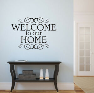 Welcome To Our Home Wall Art Sticker H569k Ebay
