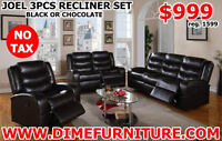 NO TAX 3PCS RECLINER SOFA SET $999