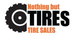 Customer service that cant be beat! NOTHING BUT TIRES Doing it different!