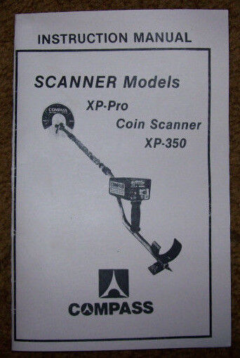 Compass Metal Detector Manual Scanner Models XP-Pro, Coin Scaner, XP-350