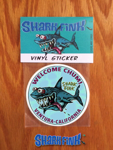 New!!! Shark Fink Sticker Welcome Chum! Ventura - California - Artist Mike Lemos